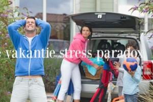vakantie-stress-paradox-768x512